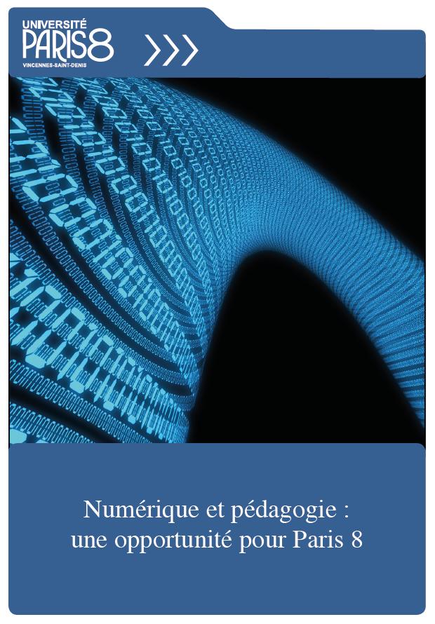 Numérique et pédagogie : une opportunité pour Paris 8