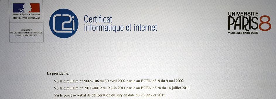 Photo représentant une partie d'un exemplaire du Certificat Informatique et Internet niveau 1 de Paris 8