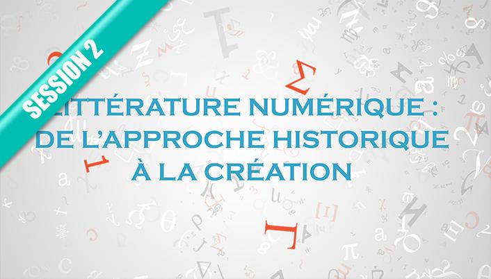 Inscrivez au MOOC littérature numérique : de l'approche historique à la création (session 2)